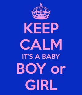 keep-calm-its-a-baby-boy-or-girl