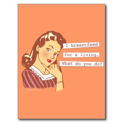 original_breastfeed_for_a_living_retro_mom_humor_postcard-rffe1f8415a3a4552b083851408aed6d9_vgbaq_8byvr_512